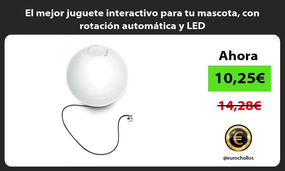 El mejor juguete interactivo para tu mascota con rotación automática y LED