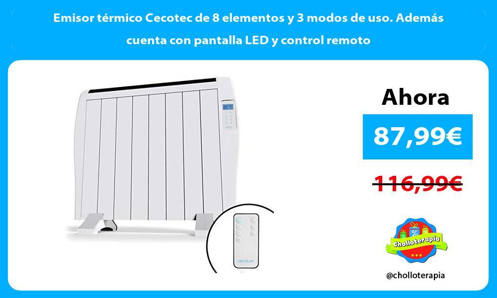 Emisor térmico Cecotec de 8 elementos y 3 modos de uso Además cuenta con pantalla LED y control remoto