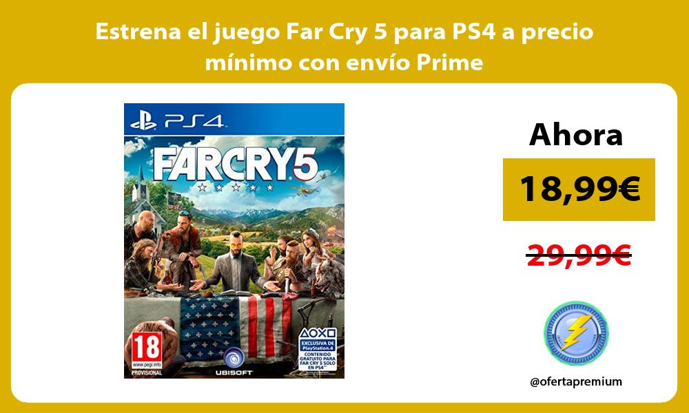 Estrena el juego Far Cry 5 para PS4 a precio mínimo con envío Prime