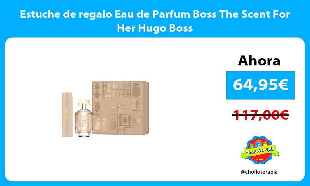 Estuche de regalo Eau de Parfum Boss The Scent For Her Hugo Boss