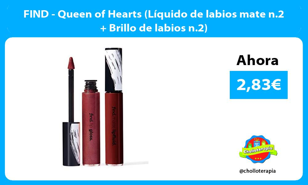 FIND Queen of Hearts Líquido de labios mate n 2 Brillo de labios n 2