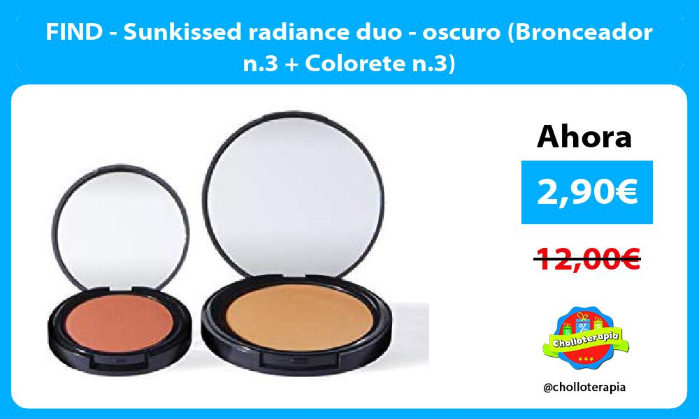 FIND Sunkissed radiance duo oscuro Bronceador n 3 Colorete n 3