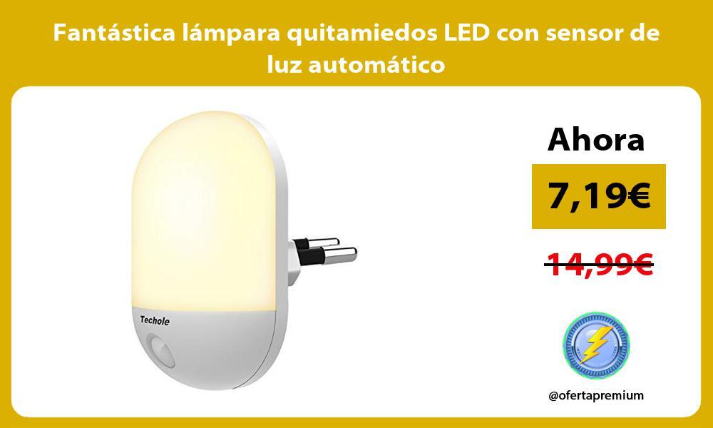 Fantástica lámpara quitamiedos LED con sensor de luz automático