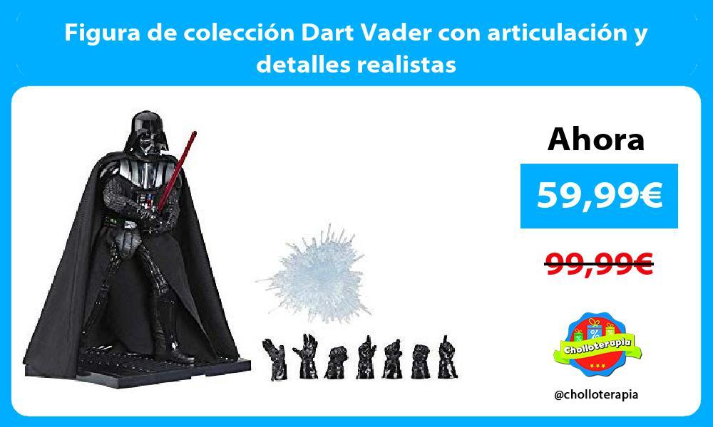 Figura de colección Dart Vader con articulación y detalles realistas