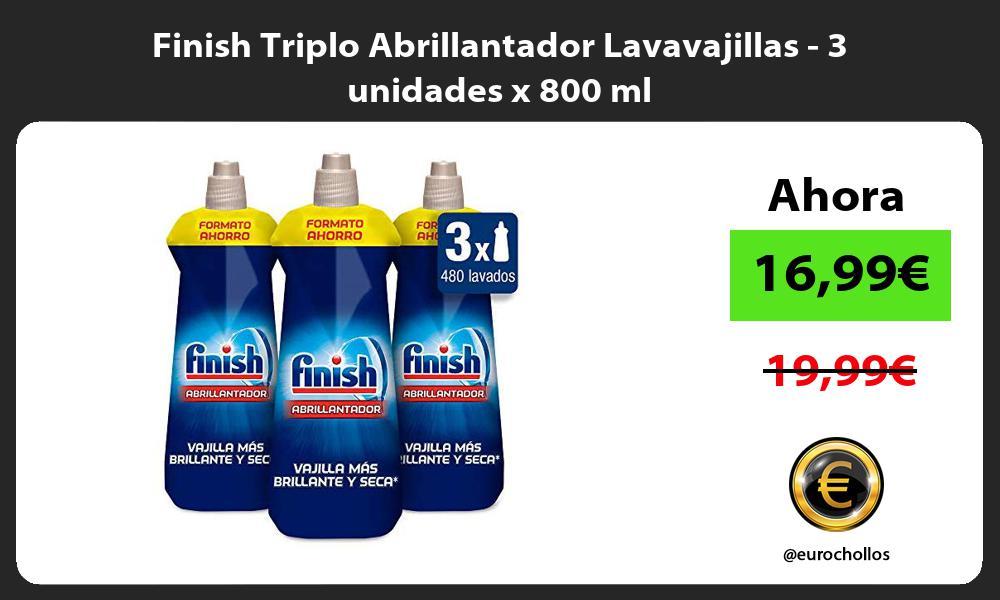 Finish Triplo Abrillantador Lavavajillas 3 unidades x 800 ml