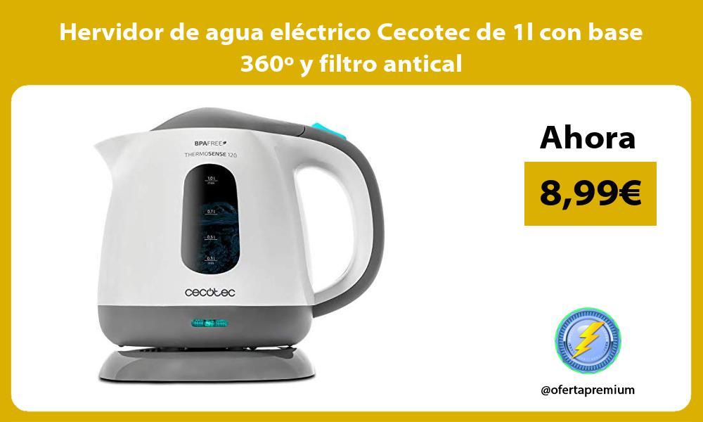 Hervidor de agua eléctrico Cecotec de 1l con base 360º y filtro antical