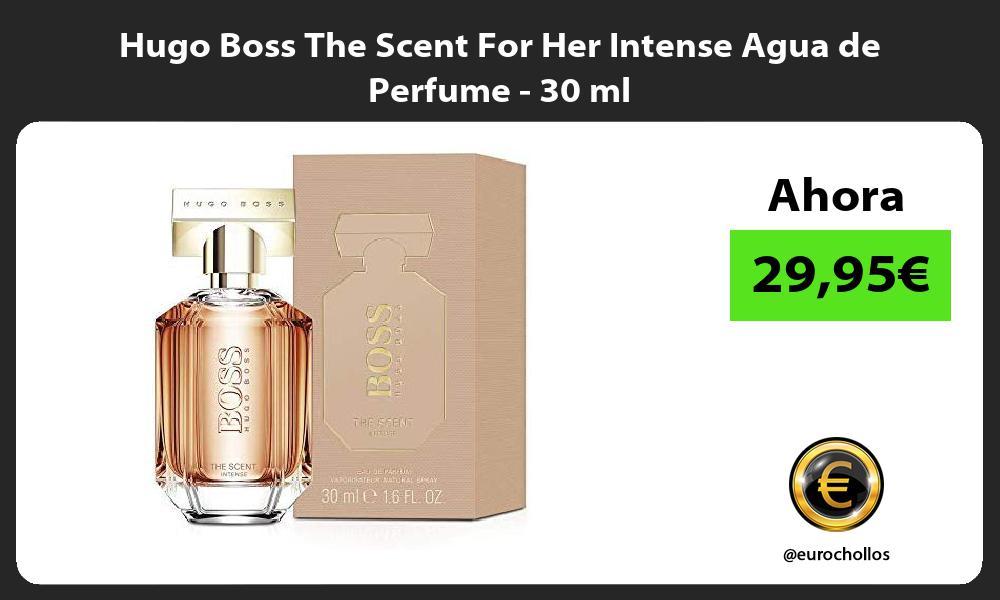 Hugo Boss The Scent For Her Intense Agua de Perfume 30 ml