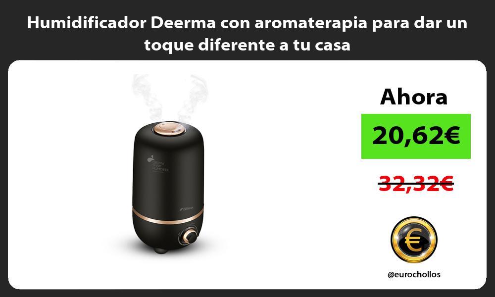 Humidificador Deerma con aromaterapia para dar un toque diferente a tu casa