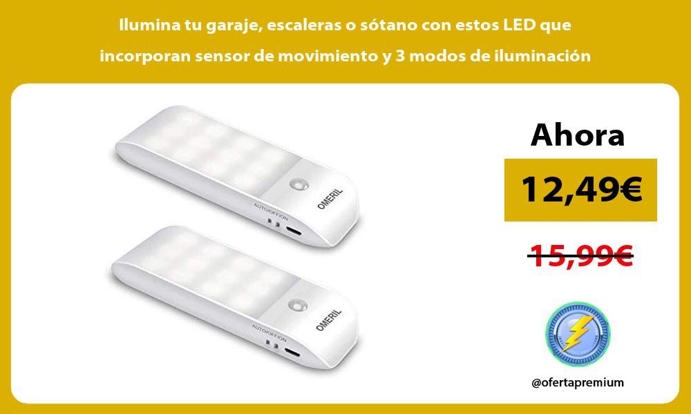 Ilumina tu garaje escaleras o sótano con estos LED que incorporan sensor de movimiento y 3 modos de iluminación