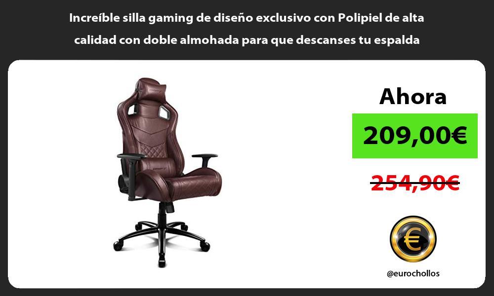 Increíble silla gaming de diseño exclusivo con Polipiel de alta calidad con doble almohada para que descanses tu espalda
