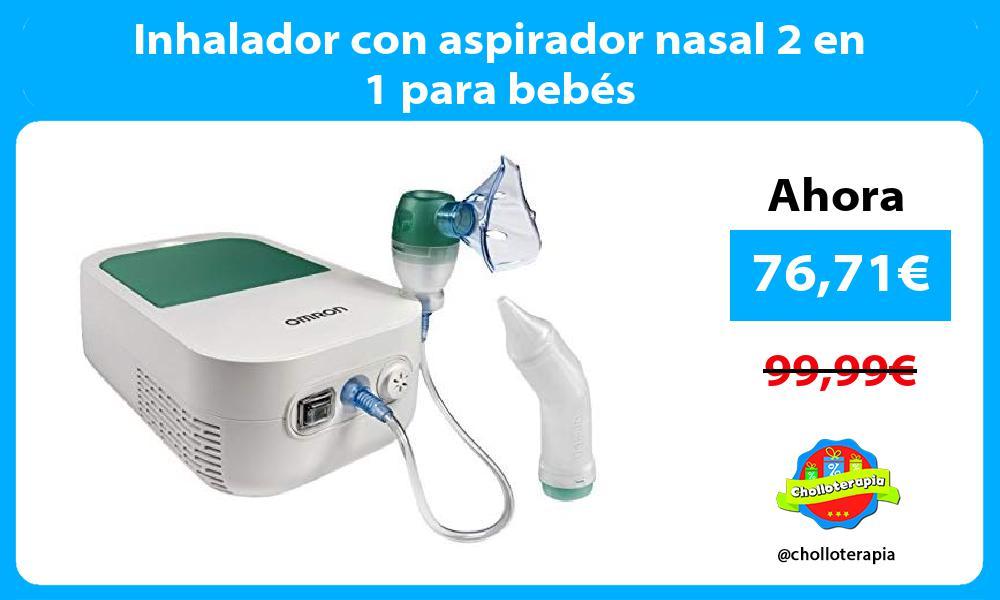 Inhalador con aspirador nasal 2 en 1 para bebés