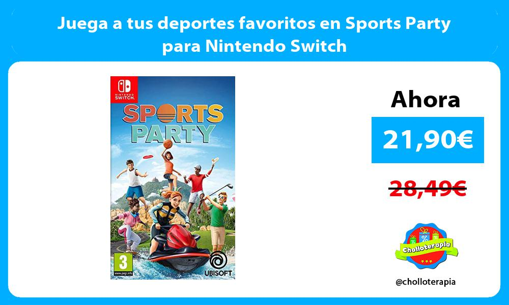 Juega a tus deportes favoritos en Sports Party para Nintendo Switch