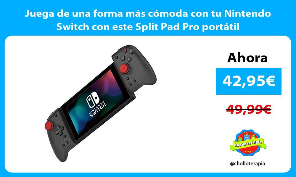 Juega de una forma más cómoda con tu Nintendo Switch con este Split Pad Pro portátil