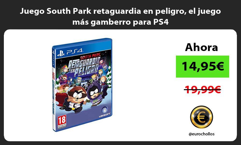 Juego South Park retaguardia en peligro el juego más gamberro para PS4