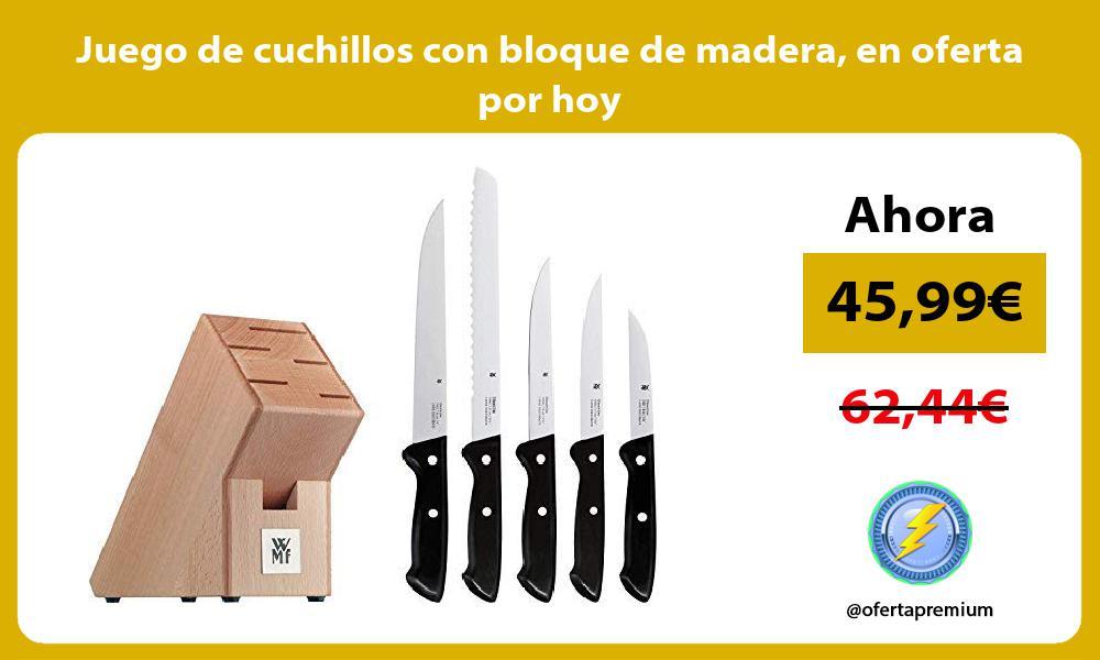 Juego de cuchillos con bloque de madera en oferta por hoy