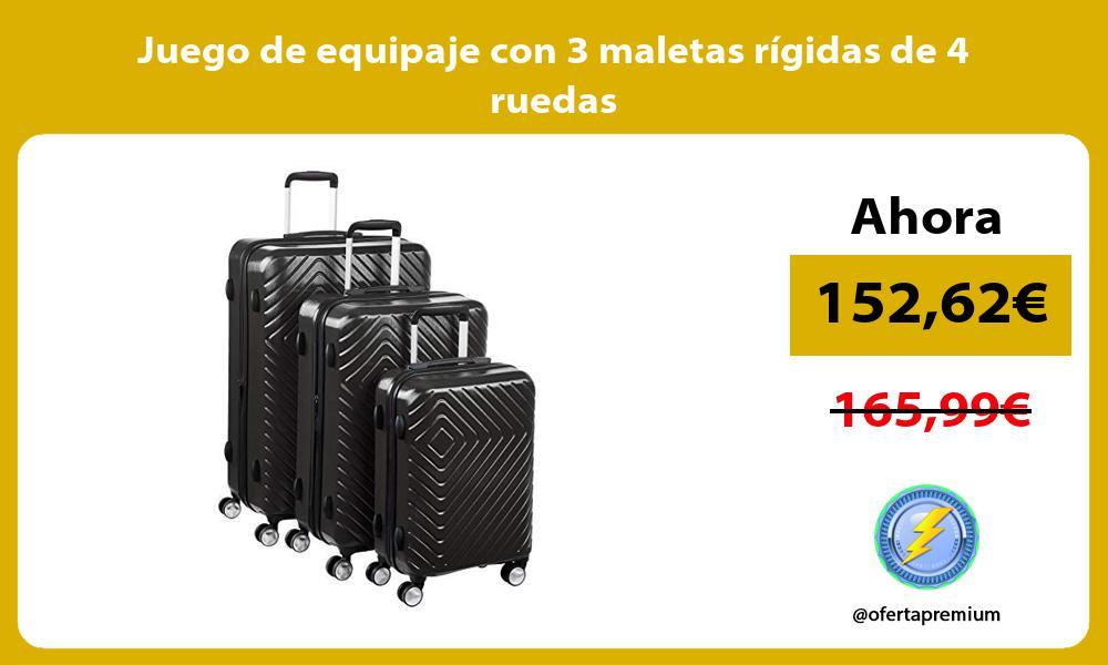 Juego de equipaje con 3 maletas rígidas de 4 ruedas