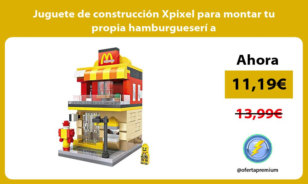 Juguete de construcción Xpixel para montar tu propia hamburgueserí a