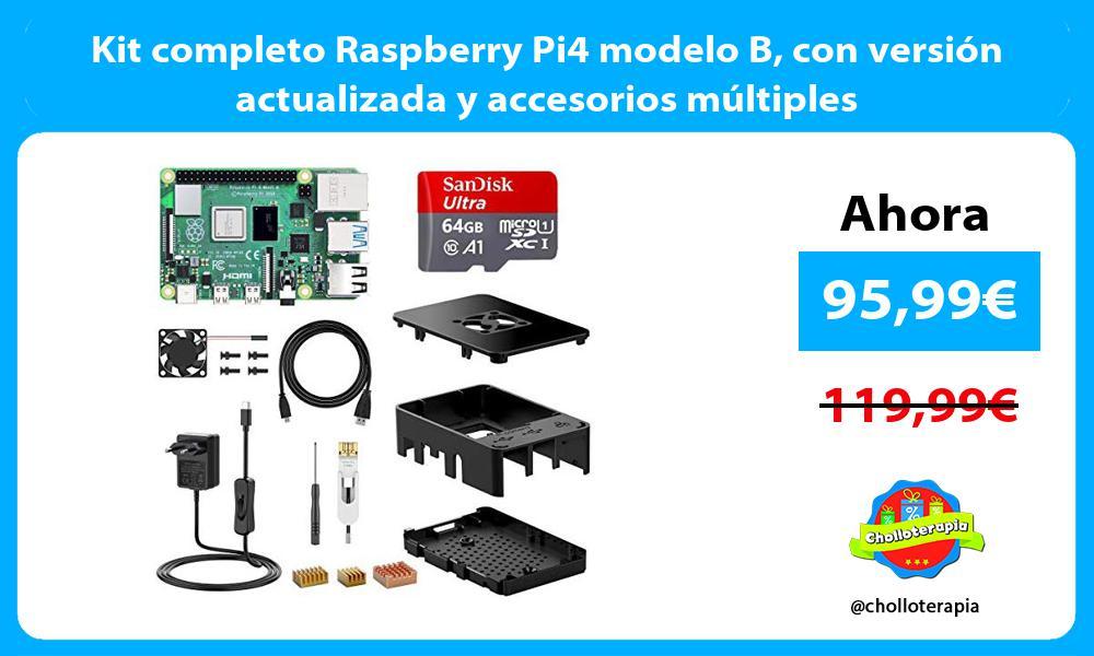 Kit completo Raspberry Pi4 modelo B con versión actualizada y accesorios múltiples