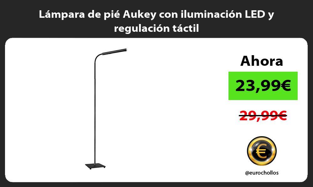Lámpara de pié Aukey con iluminación LED y regulación táctil