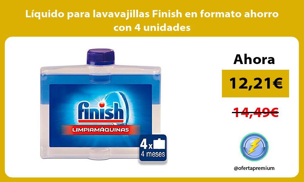 Líquido para lavavajillas Finish en formato ahorro con 4 unidades
