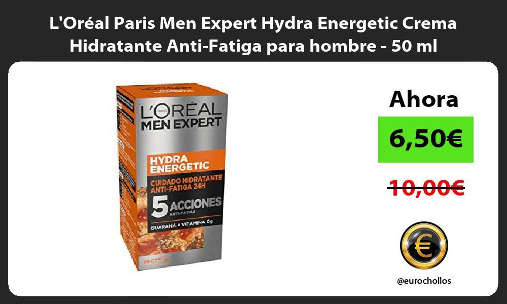 LOréal Paris Men Expert Hydra Energetic Crema Hidratante Anti Fatiga para hombre 50 ml