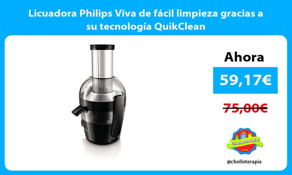 Licuadora Philips Viva de fácil limpieza gracias a su tecnología QuikClean