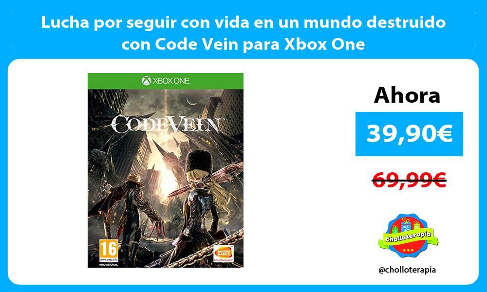 Lucha por seguir con vida en un mundo destruido con Code Vein para Xbox One