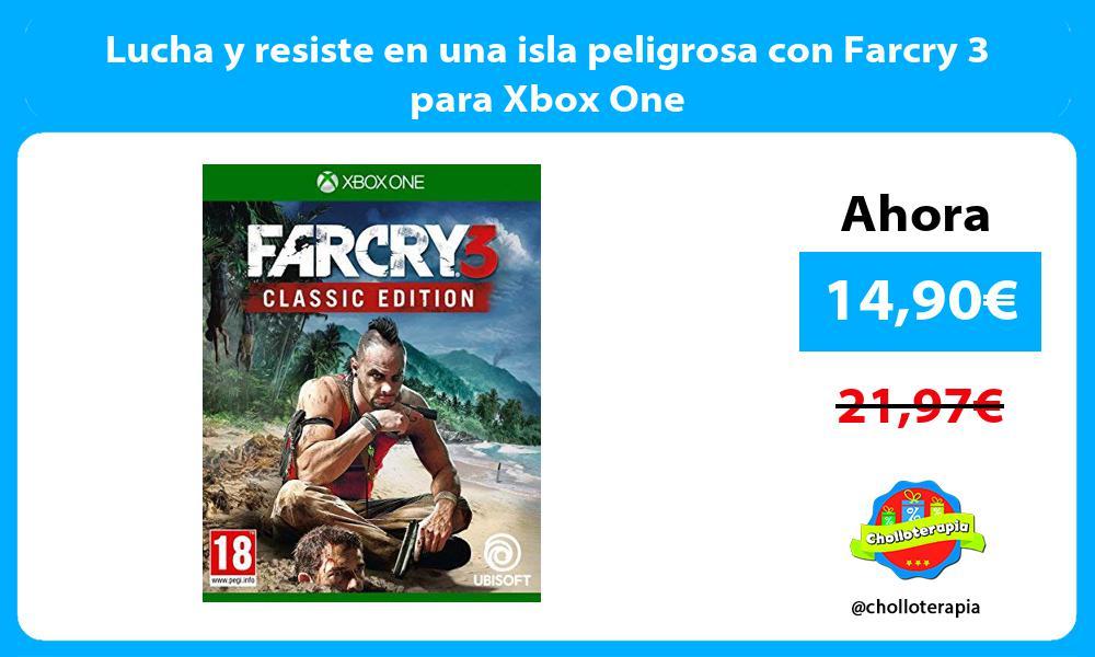 Lucha y resiste en una isla peligrosa con Farcry 3 para Xbox One