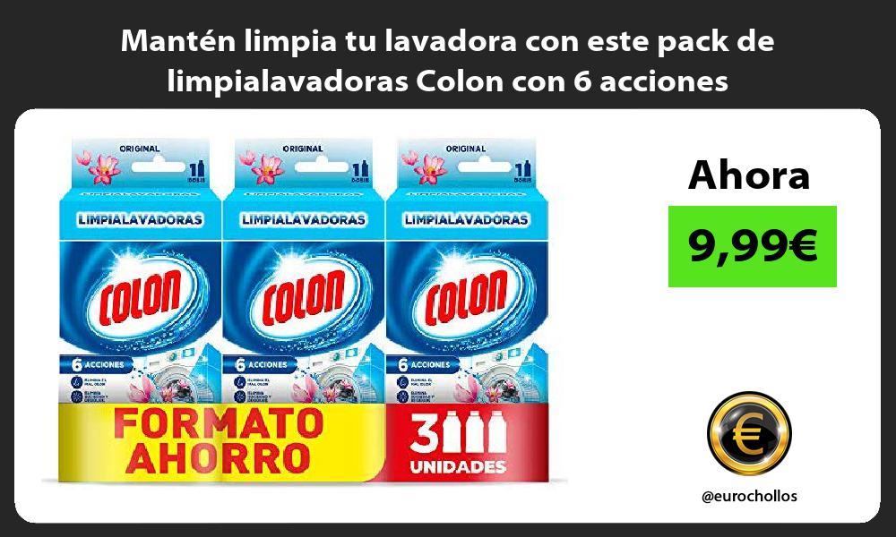 Mantén limpia tu lavadora con este pack de limpialavadoras Colon con 6 acciones