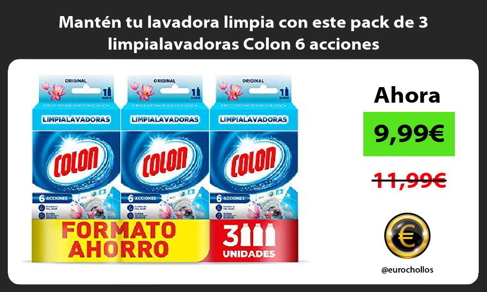 Mantén tu lavadora limpia con este pack de 3 limpialavadoras Colon 6 acciones