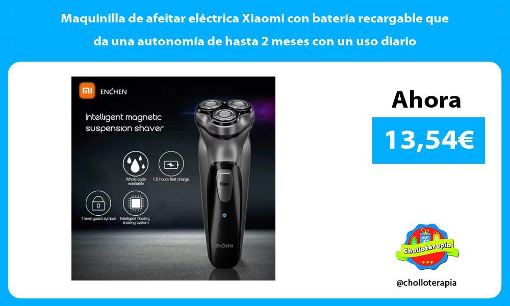 Maquinilla de afeitar eléctrica Xiaomi con batería recargable que da una autonomía de hasta 2 meses con un uso diario