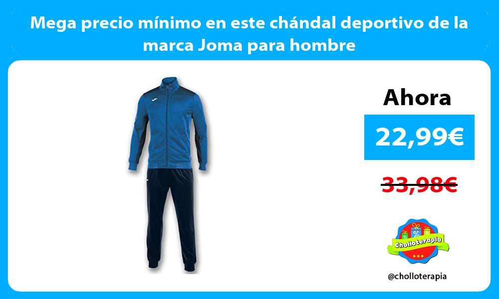 Mega precio mínimo en este chándal deportivo de la marca Joma para hombre