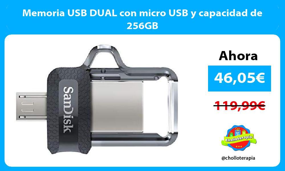 Memoria USB DUAL con micro USB y capacidad de 256GB