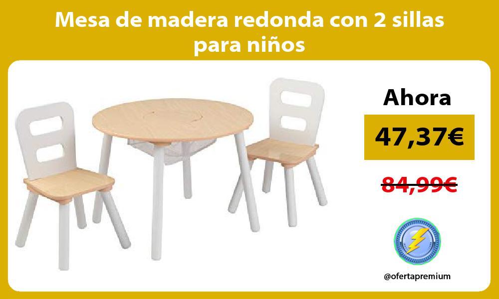 Mesa de madera redonda con 2 sillas para niños