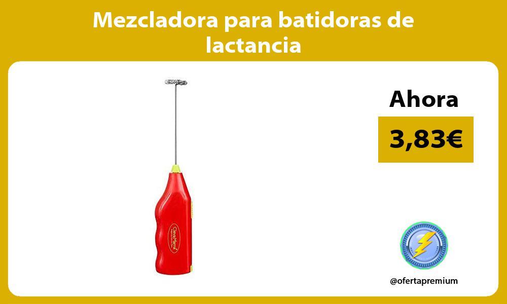 Mezcladora para batidoras de lactancia