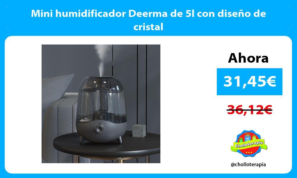 Mini humidificador Deerma de 5l con diseño de cristal