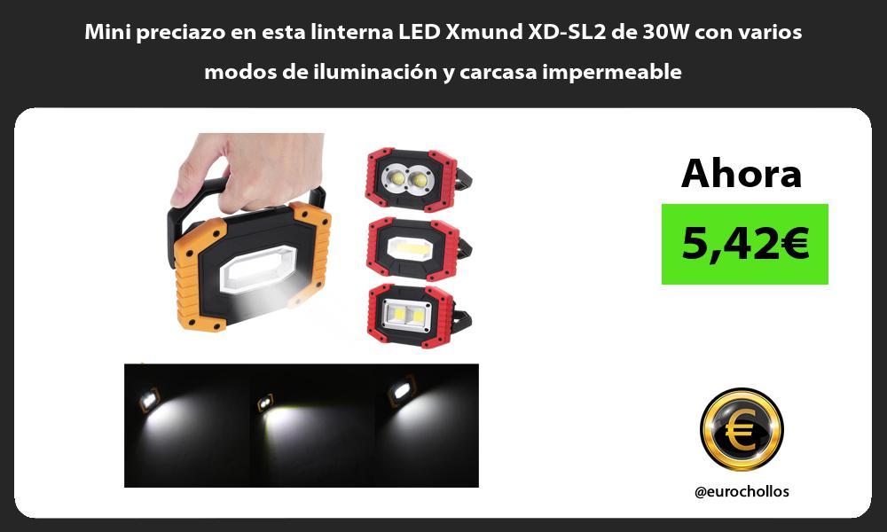 Mini preciazo en esta linterna LED Xmund XD SL2 de 30W con varios modos de iluminación y carcasa impermeable