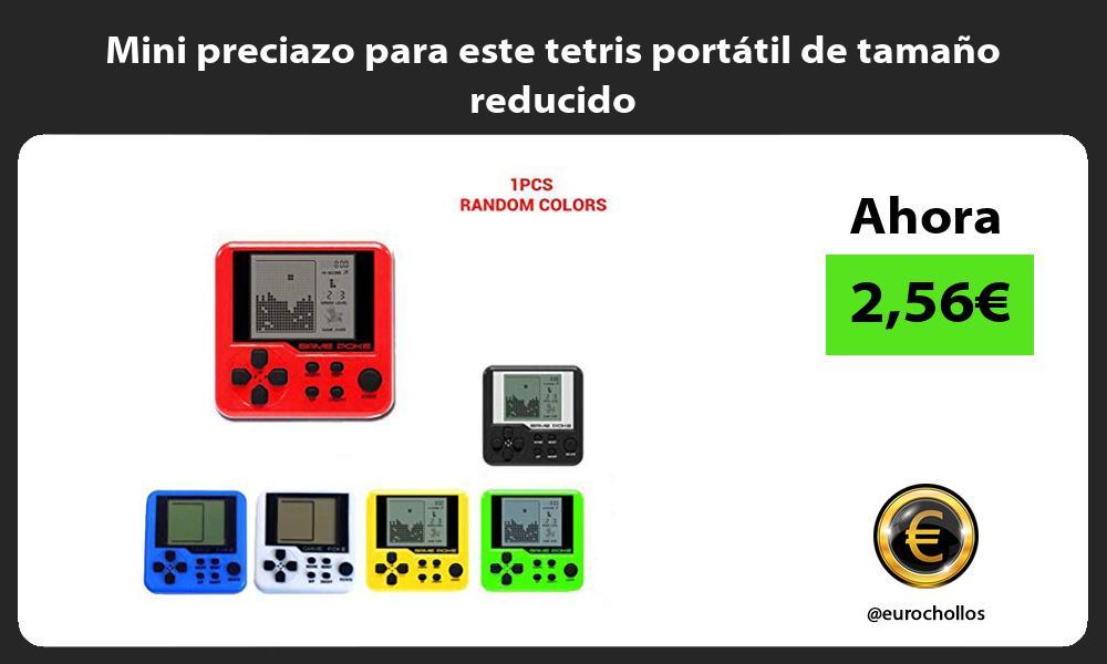 Mini preciazo para este tetris portátil de tamaño reducido