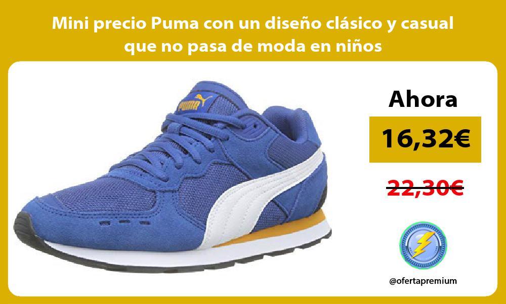 Mini precio Puma con un diseño clásico y casual que no pasa de moda en niños
