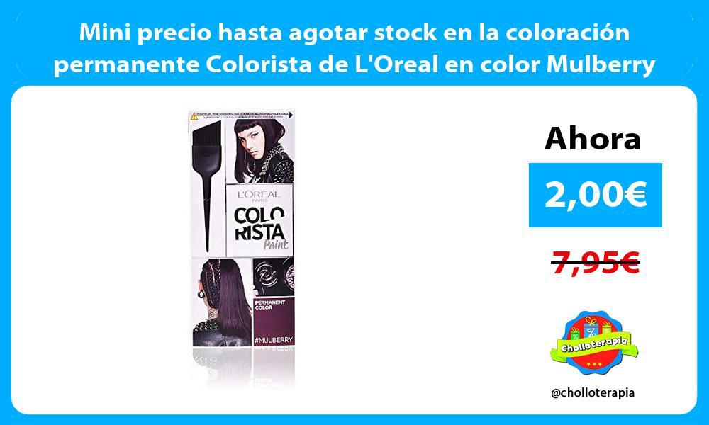 Mini precio hasta agotar stock en la coloración permanente Colorista de LOreal en color Mulberry