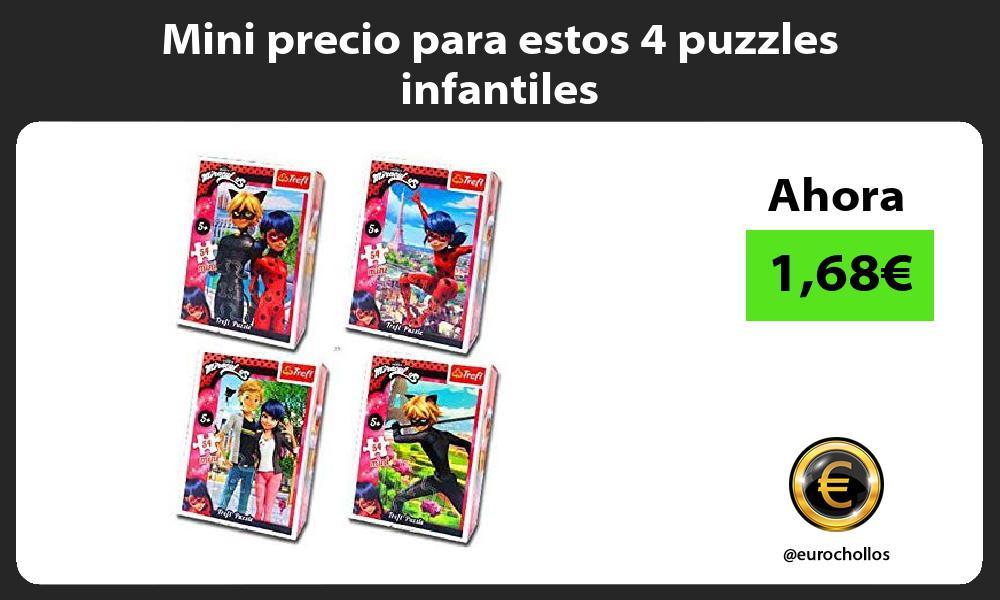 Mini precio para estos 4 puzzles infantiles