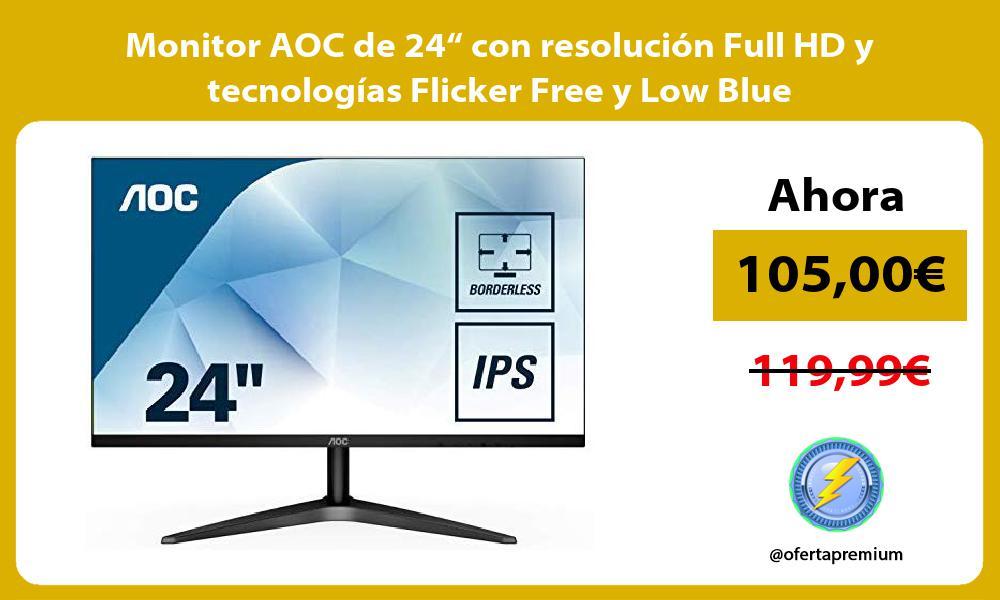 """Monitor AOC de 24"""" con resolución Full HD y tecnologías Flicker Free y Low Blue"""
