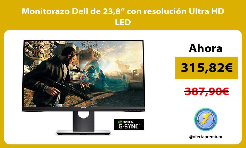"Monitorazo Dell de 238"" con resolución Ultra HD LED"