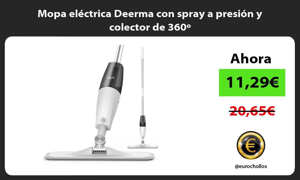 Mopa eléctrica Deerma con spray a presión y colector de 360º