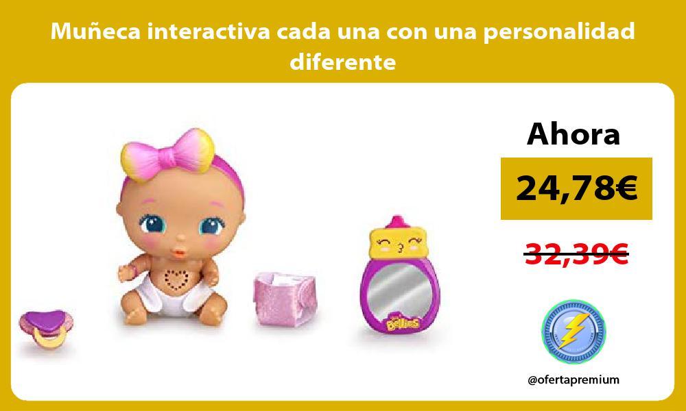 Muñeca interactiva cada una con una personalidad diferente
