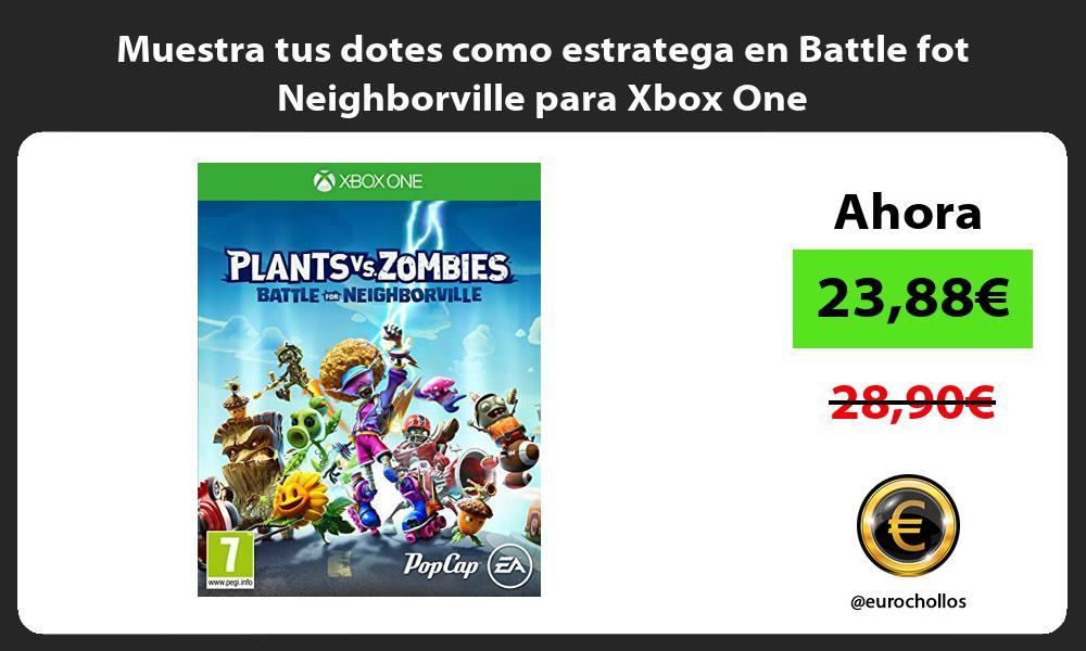Muestra tus dotes como estratega en Battle fot Neighborville para Xbox One