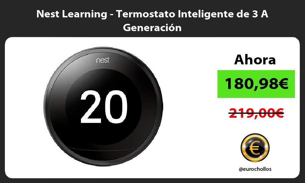 Nest Learning Termostato Inteligente de 3 A Generación