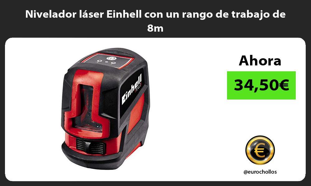 Nivelador láser Einhell con un rango de trabajo de 8m