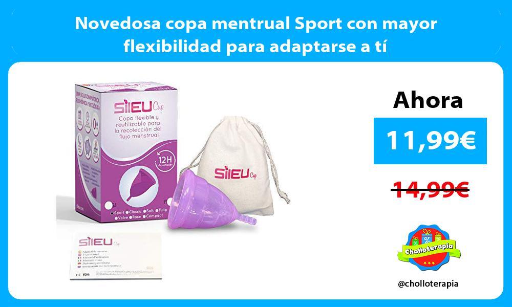 Novedosa copa mentrual Sport con mayor flexibilidad para adaptarse a tí