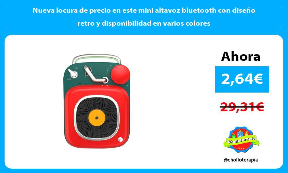 Nueva locura de precio en este mini altavoz bluetooth con diseño retro y disponibilidad en varios colores